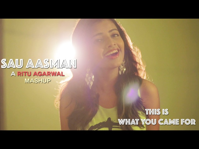 Sau Aasman This Is What You Came For Mashup Cover By @VoiceOfRitu
