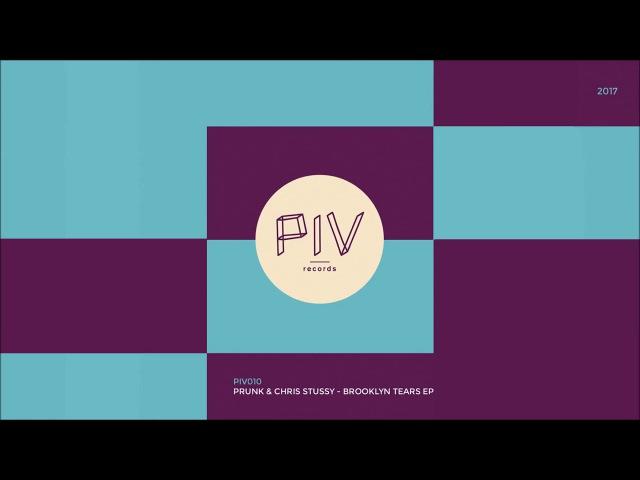 Prunk Chris Stussy - Brooklyn Tears (Original Mix)