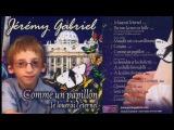 Jérémy Gabriel, boy soprano, sings Comme un papillon, 2005