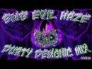 BMB Evil Haze Durty Demonic Mix