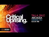 Talla 2XLC - Arcadia (Original Mix) PREVIEW Out 22.05.2017 on Beatport