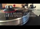 Willie Nelson - Stardust CBS 1/2 Speed-Mastered (VPI Prime • Koetsu Black Goldline MC)