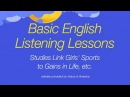 Basic English Listening Lessons - Studies Link Girls Sports to Gains in Life, etc.