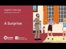 Learn English Listening | Beginner - Lesson 98. A Surprise