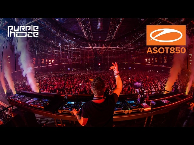 Purple Haze live at A State Of Trance 850, Jaarbeurs Utrecht. [ASOT850] [HD]