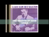 Claude Ciari - THE SHADOW OF YOUR SMILE