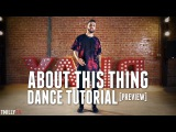 Jake Kodish - About This Thing - Dance Tutorial [Preview] - #TMillyTV