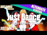 Just Dance Unlimited | Just Dance - Lady Gaga Ft. Colby O Donis | On Stage | Just Dance 2014 [60FPS]