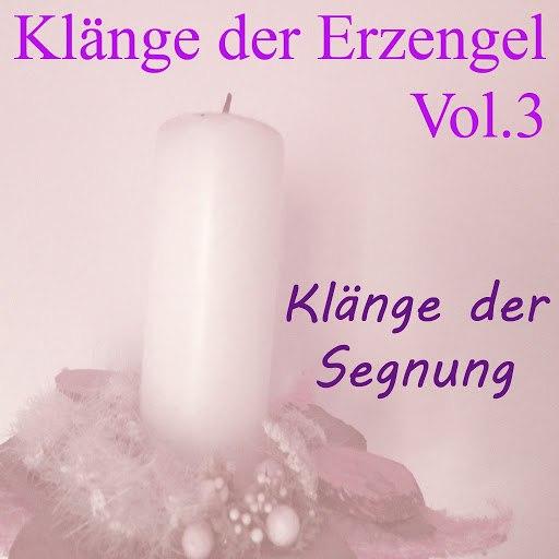 Raphael альбом Klänge der Erzengel, Vol. 3 (Klänge der Segnung)