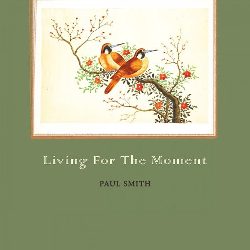 Paul Smith альбом Living For The Moment