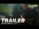 ENG | Трейлер №1: «Мир юрского периода: Потерянное королевство»  / «Jurassic World: Fallen Kingdom», 2018