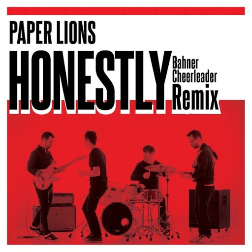 Paper Lions альбом Honestly (Bahner Cheerleader Remix)
