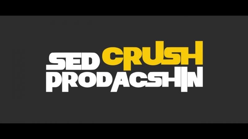SED CRUSH