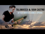 Talamasca Ivan Castro - After Winter Comes Spring (made by Hatab Production)