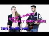 Really Don't Care - Demi Lovato (Sonya JT &amp Miri J cover)