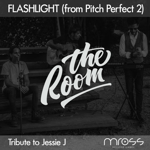 The Room альбом Flashlight (From Pitch Perfect 2)