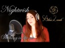 Nightwish - Walking in the air (Cover by Alina Lesnik)