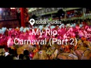 Как разобраться в бразильских Карнавалах часть 2 - Мой Рио, 5 серия