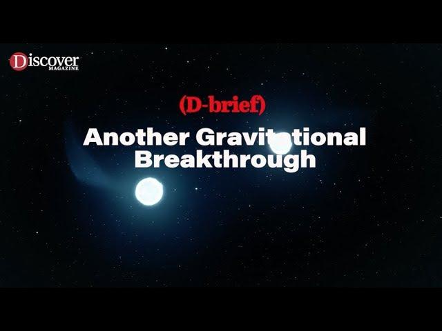 D-Brief: Neutron Star Gravitational Waves