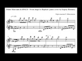 Didier Marouani & SPACE  – From Angel to Raphael (piano cover by Evgeny Khmara)
