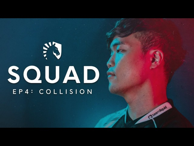 Liquid LoL | SQUAD: S2 EP4 - Collision (TL vs Cloud9 Echo Fox)