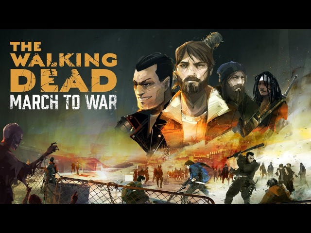 The Walking Dead: March To War - Геймплей | Трейлер