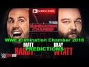 WWE Elimination Chamber 2018 Woken Matt Hardy vs. Bray Wyatt Predictions WWE 2K18