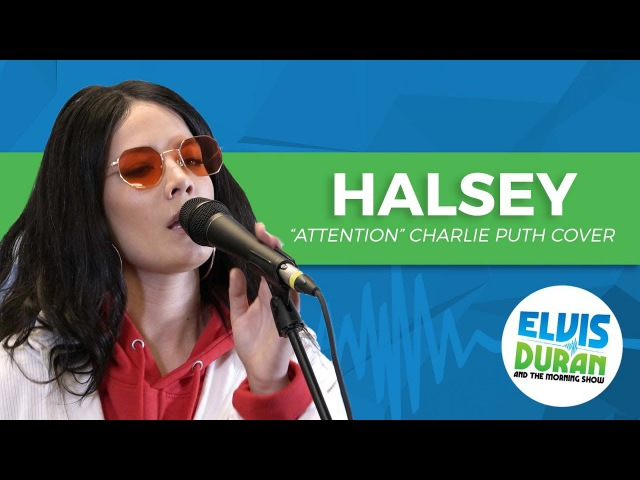 Halsey - Attention Charlie Puth Cover | Elvis Duran Live