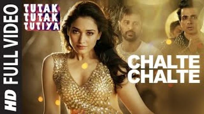 CHALTE CHALTE Full Video Song | Tutak Tutak Tutiya | Arijit Singh |Prabhudeva ,Sonu Sood Tamannaah