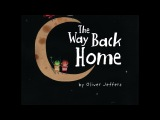 Buzzing for Books The Way Back Home - by Oliver Jeffers