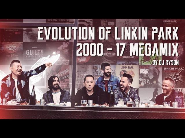 Evolution of Linkin Park | MakeChesterProud | Megamix by Dj Ryson (30 HITS)