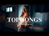[TOP SONGS] - Best English Songs 2017 2018 Hits - Love Song 2017 Popular Acoustic Song Covers