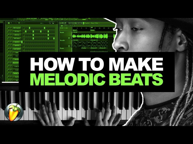 HOW TO MAKE MELODIC BEATS 01 | How To Make a Beat From Scratch FL Studio