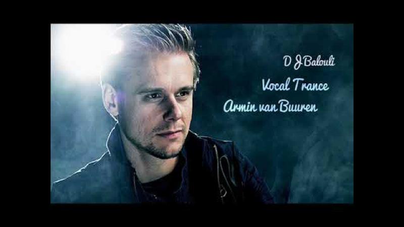The Best Of Vocal Trance - Armin van Buuren (Not Guest Mix DJ Balouli)