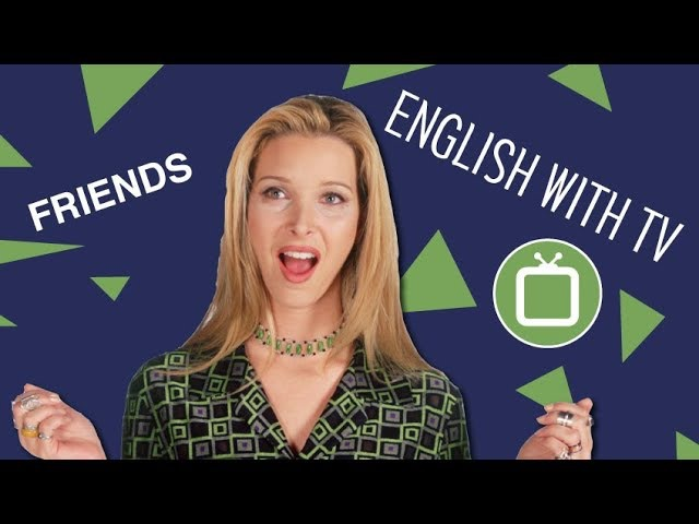 Learn English with Friends Phoebe Runs Weird