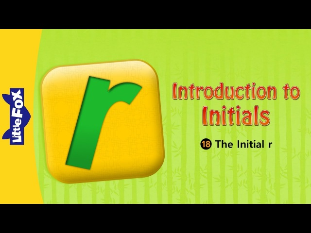 Introduction to Initials 18: The Initial r | Level 1 | Chinese | By Little Fox