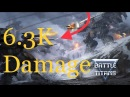 Battle Of Titans - 6.3K Damage Gameplay !!