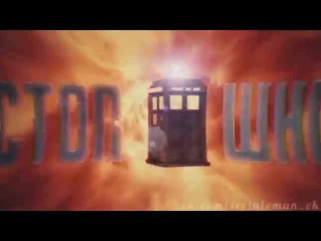 Заставка сериала «Доктор Кто / Doctor Who». 5-6 сезоны