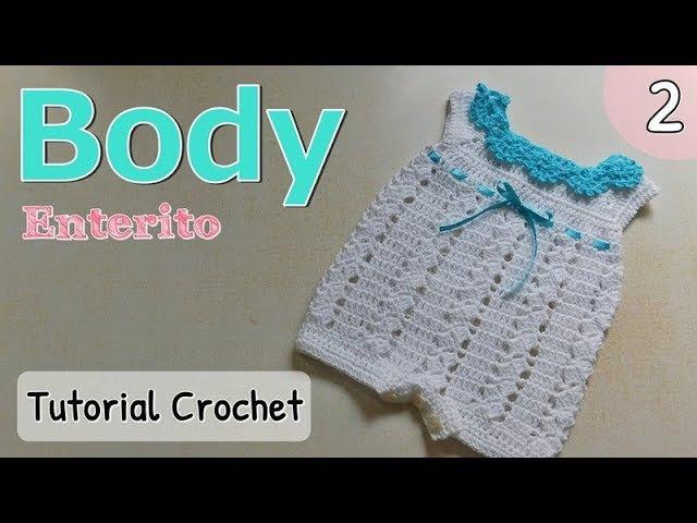 Patrón: body, enterito, pelele a crochet ganchillo para bebe (2/2)