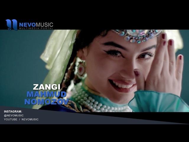 Mahmud Nomozov - Zangi | Махмуд Номозов - Занги