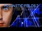 Jean Michel Jarre Remix - Magnetic Fields 2 (Axelsoft's Extended Rare-Earth Mix)