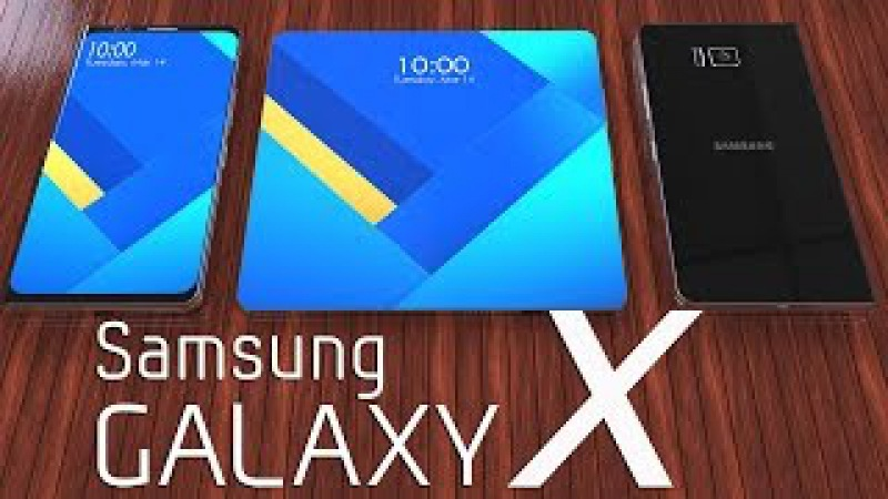 Samsung Galaxy X ,Foldable Smartphone 2017 First 3D Trailer Concept Based on Leaks