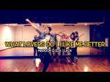 WHAT LOVERS DO - Maroon 5, SZA  I LIKE ME BETTER - Lauv  Andrew Heart choreography (Dance Cover)