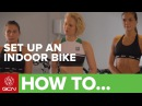 How To Set Up An Indoor Exercise Bike