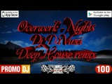 Overwerk - Nights ( Dj Da Vinci Deep House remix 2017)