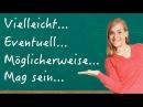 German Lesson (143) - Vielleicht Eventuell Möglicherweise Mag sein Kann sein - A2/B1
