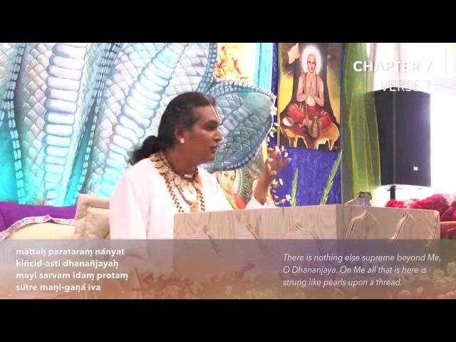 Бхагават Гита. Глава 7. Стих 7. Комментарии Парамахамсы Шри Свами Вишвананды.