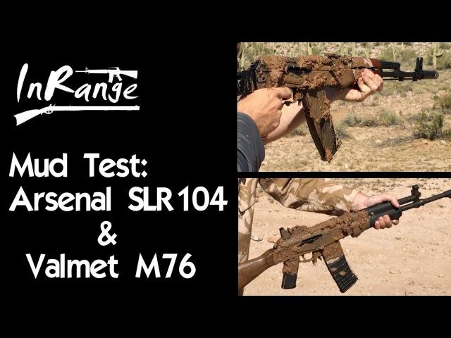 Mud Test: Arsenal SLR104 (AK74) Valmet M76