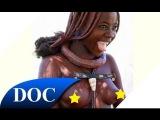 Женщины племени Водаабе  Современная дикая Африке  Часть 1  Документальный фильм