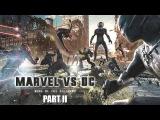 Marvel vs. DC - Rise Of The Villains | PART II